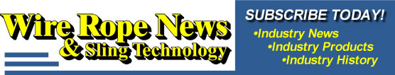 subscribe to Wire Rope News & Sling Technology