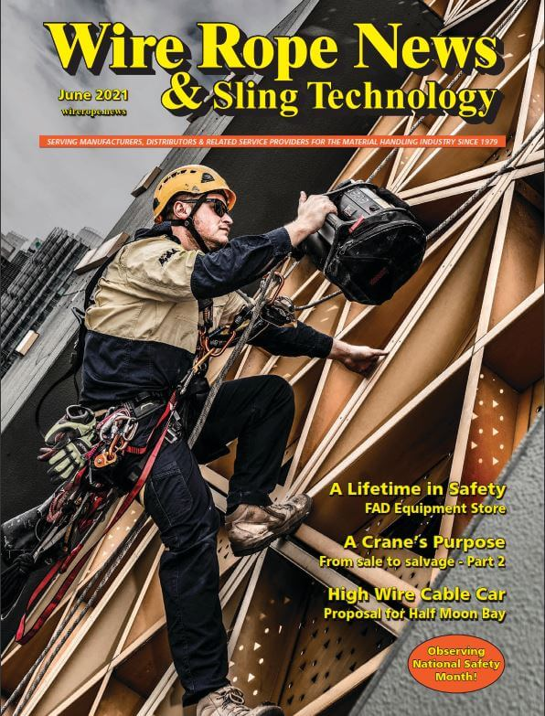 June 2021 issue of Wire Rope News & Sling Technology
